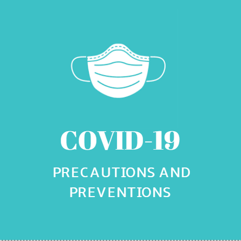 Covid-19 precautions and preventions